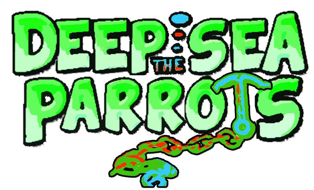 The Deep Sea Parrots